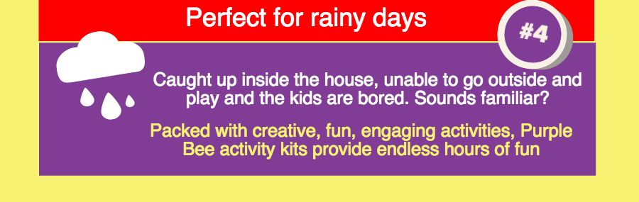 Purple Bee activity kits for rainy days