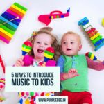5 ways to introduce music to  kids (infants/toddlers/preschoolers)
